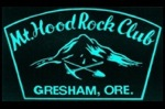 Mt Hood Rock Club.